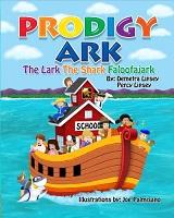 Prodigy Ark The Lark The Shark Faloofajark