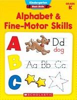 SCHOLASTIC Kindergarten Basic Skills Alphabet and Fine-Motor Skills