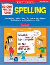 No Boring Practice Please Spelling Grades 4-6