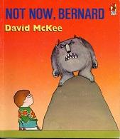 Not now Bernard by David Mckee - Red Fox
