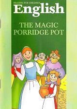 Reading for Children English - The Magic Porridge Pot
