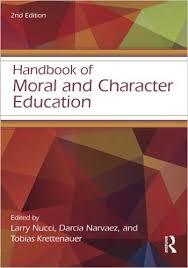 Handbook of Moral and Character Education 2nd Edition - Educational Psychology Handbook