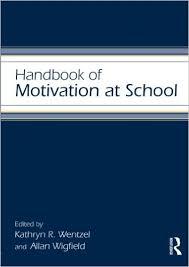 Handbook of Motivation at School - Educational Psychology Handbook