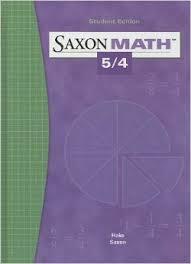 Saxon Math 54 Student Edition Grade 4 by Stephen Hake and John Saxon