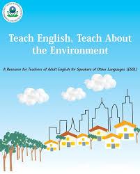 Teach English Teach about The Environment