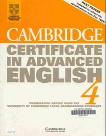Cambridge Certificate in Advanced English 4 Student Book