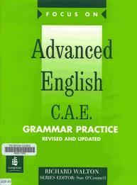 Focus on Advanced English CAE - Grammar Practice