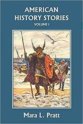 American History Stories Volume I by Mara L Pratt