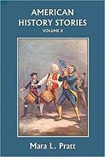 American History Stories Volume II by Mara L Pratt
