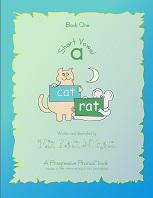 Short Vowel Book One Version 2008 by Miz Katz N Ratz - A Progressive Phonics Book