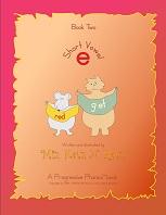 Short Vowel Book Two Version 2008 by Miz Katz N Ratz - A Progressive Phonics Book
