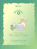 Short Vowel Book Four Version 2008 by Miz Katz N Ratz - A Progressive Phonics Book