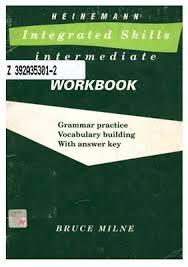 Heinemann Integrated Skills Intermediate Workbook