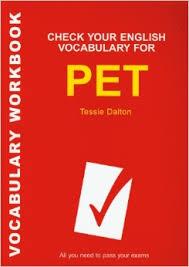 Check Your English Vocabulary For PET 2007 - Tessie Dalton