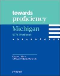 Towards Proficiency Michigan ECPE Workbook