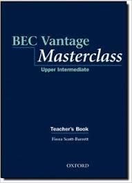 Bec Vantage Masterclass Upper-Intermediate Teacher Book