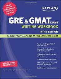 Kaplan GRE and GMAT Exams Writing Workbook 3rd Edition