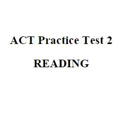 ACT Practice Test 2 Reading