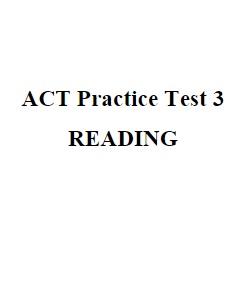 ACT Practice Test 3 Reading