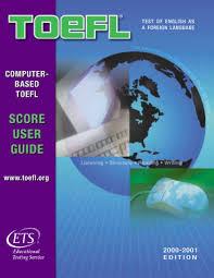 TOEFL Computer-Based Toefl Score User Guide 2000-2001 Edition