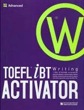 TOEFL IBT Activator Advanced Writing