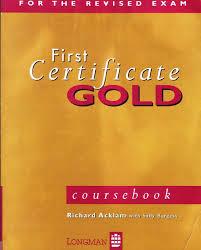 Longman First Certificate Gold Coursebook