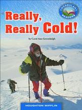 Vocabulary Readers Grade 4 - Really Really Cold