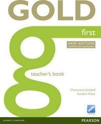 Gold First Teacher Book New Edition