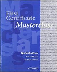 First Certificate Masterclass 2004 Student Book