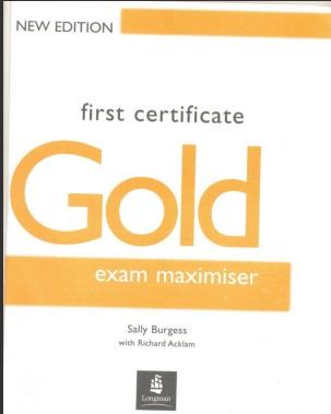 Longman First Certificate GOLD Exam Maximiser